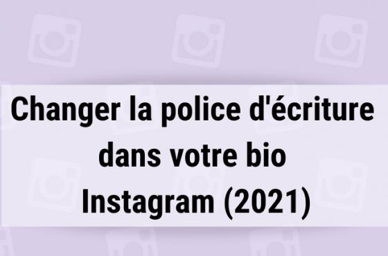 Changer la police d'écriture dans votre bio Instagram (2021)