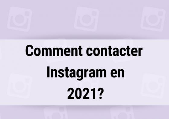 Comment Contacter Instagram En 2021